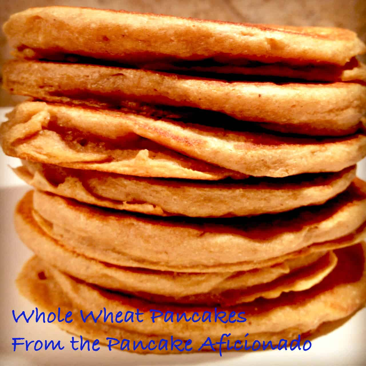 Whole wheat pancakes from scratch -easy recipe