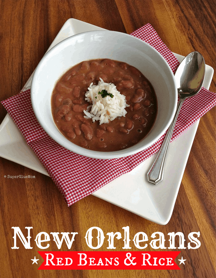 New Orleans Red Beans and Rice SuperGlueMom.com
