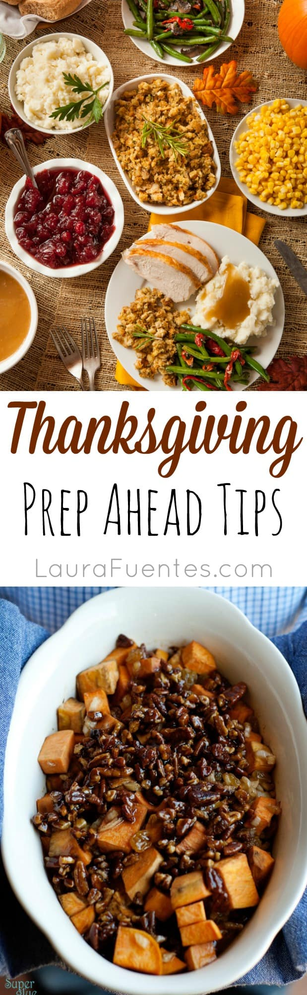 There is nothing like having a good plan and these Thanksgiving Prep Ahead Tips will save you lots of time in the kitchen!