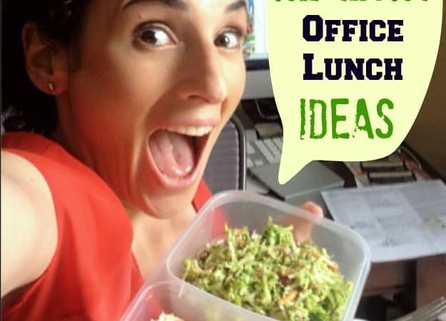Easy & Healthy Office Lunch Ideas