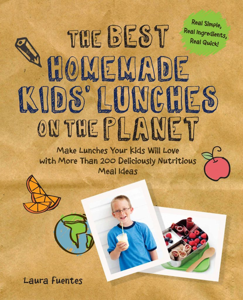 the best homemade kids' lunches on the planet cookbook by laura fuentes founder of MOMables.com