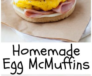 Homemade Egg McMuffins from LauraFuentes.com