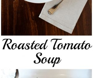Roasted Tomato Soup from LauraFuentes.com