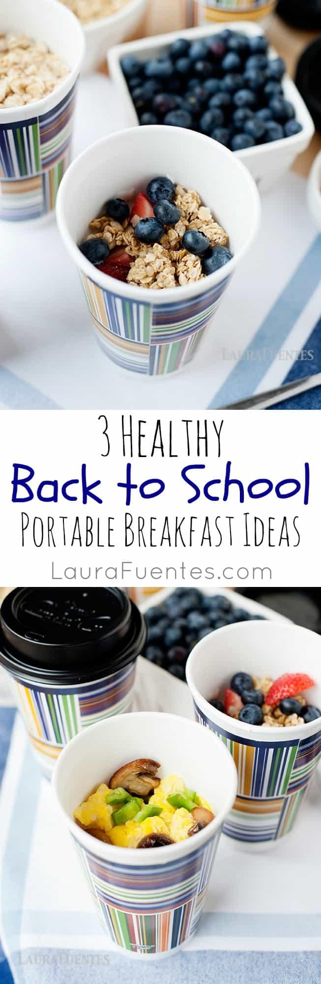 3 Healthy Back to School Portable Breakfast Ideas - Laura Fuentes