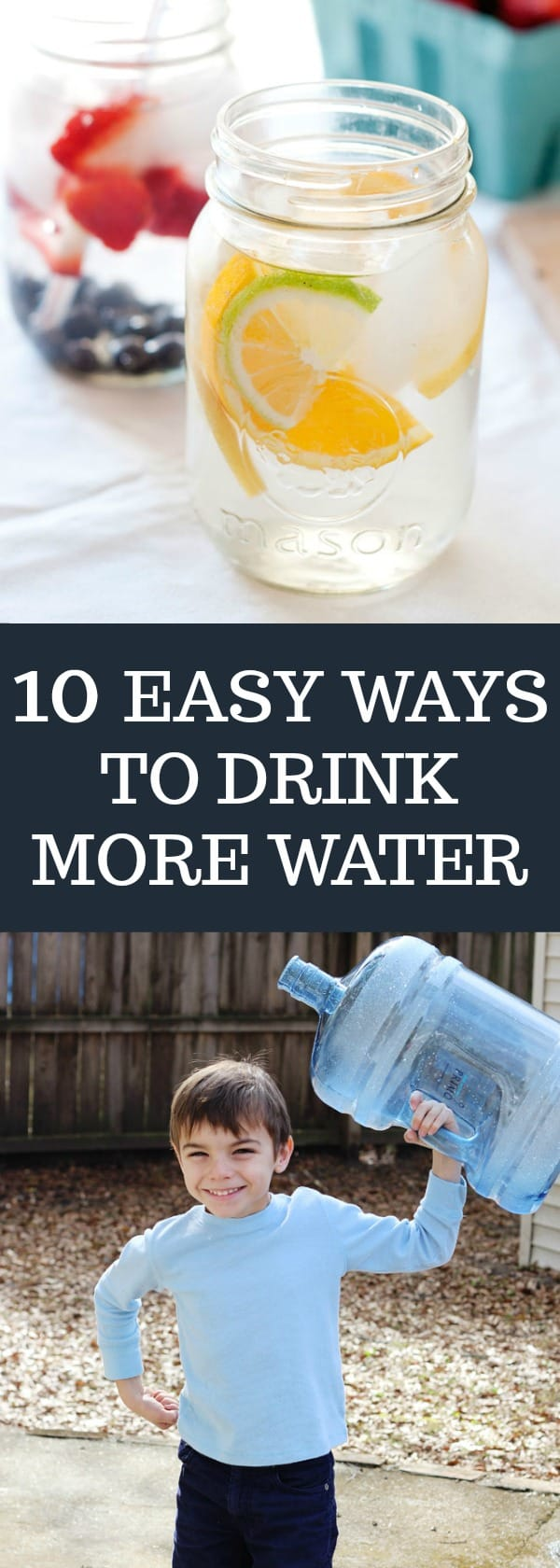 10 Easy tips to get more water throughout your day.