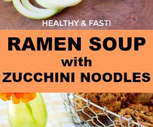 healthy homemade ramen soup with zoodles