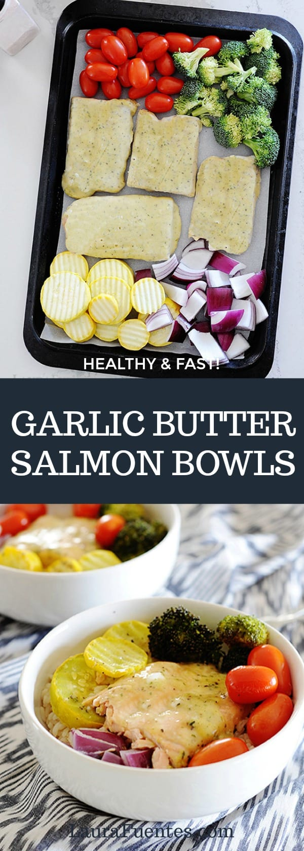 Garlic Butter Salmon Bowls that are all that and more. They are an easy sheet pan dinner for two or for a family!